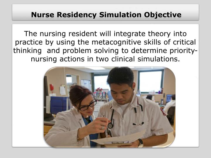 Nurse Residency Simulation Objective