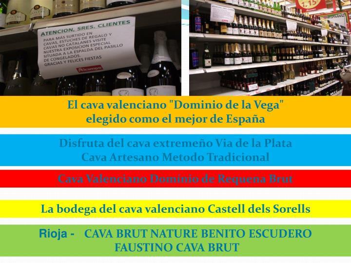 """El cava valenciano """"Dominio de la Vega"""""""