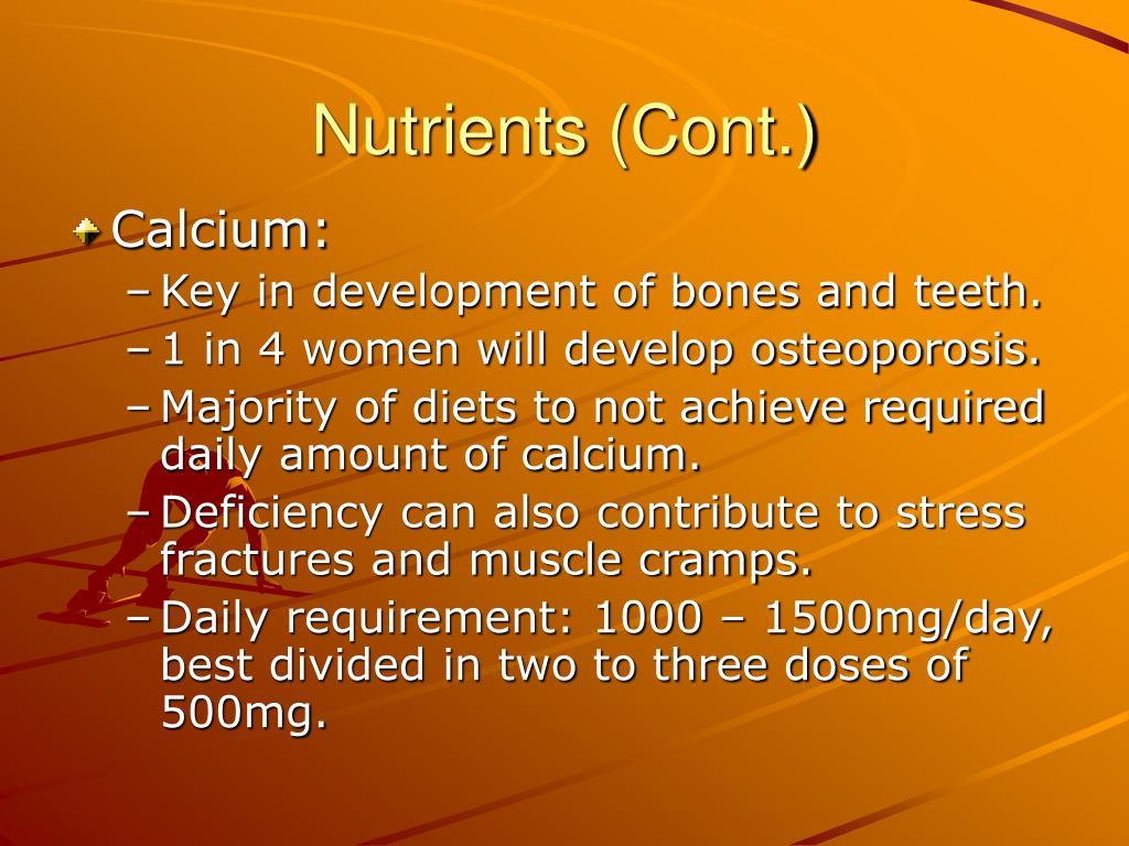 Nutrients (Cont.)