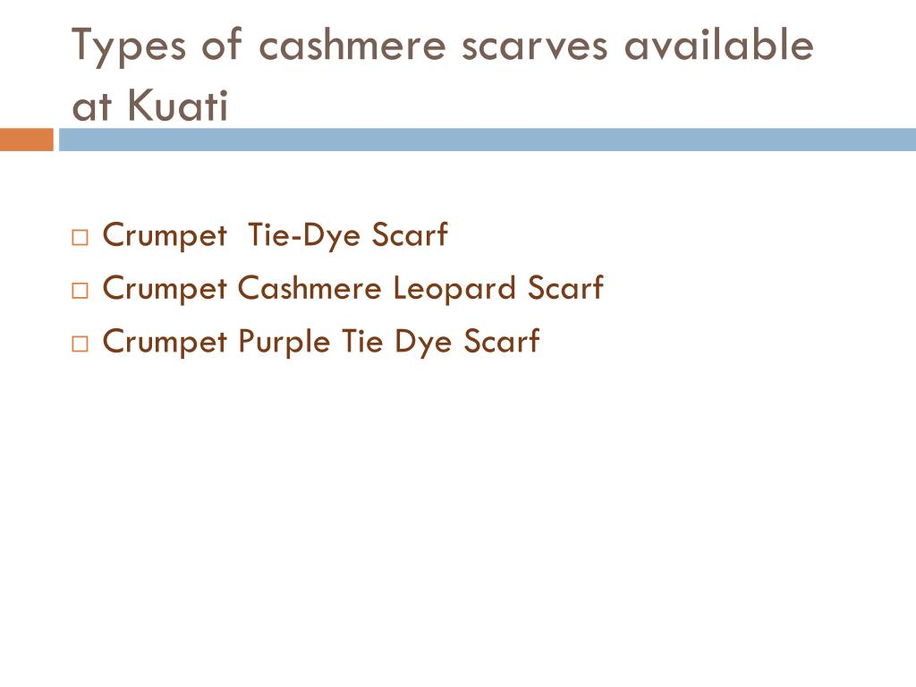 Types of cashmere scarves available at Kuati