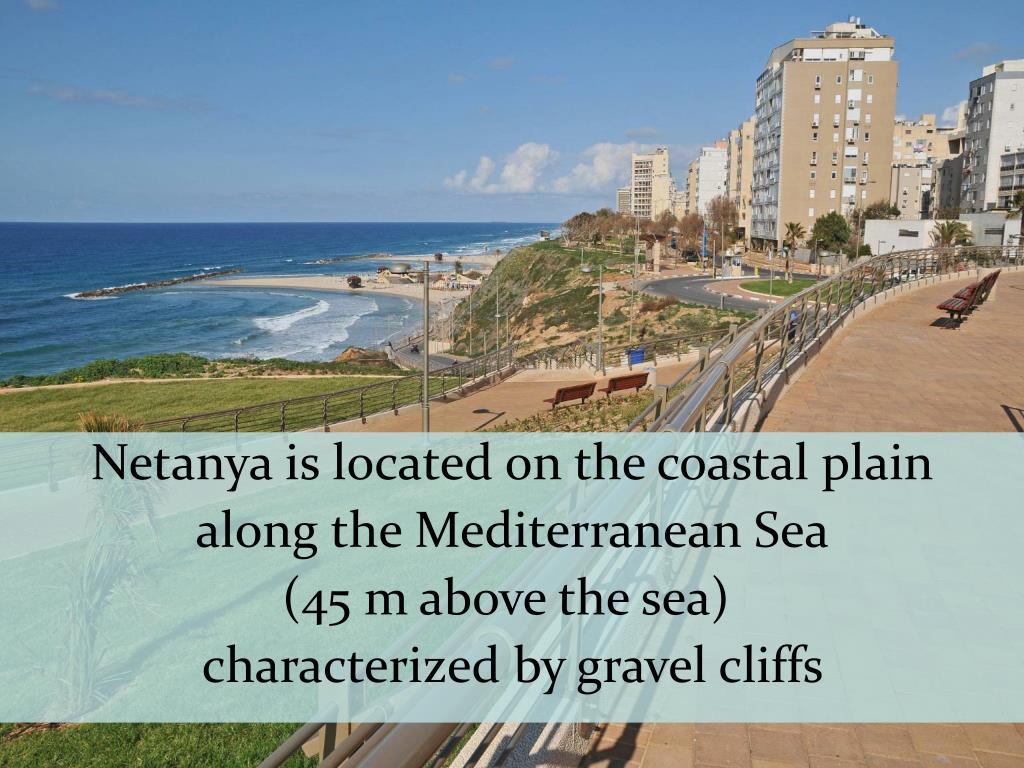 Netanya is located on the coastal plain