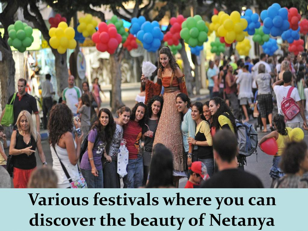 Various festivals where you can discover the beauty of Netanya