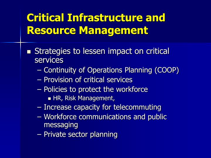 Critical Infrastructure and Resource Management