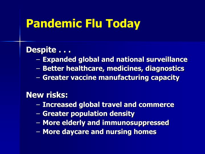 Pandemic Flu Today