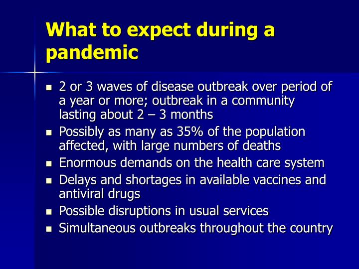What to expect during a pandemic