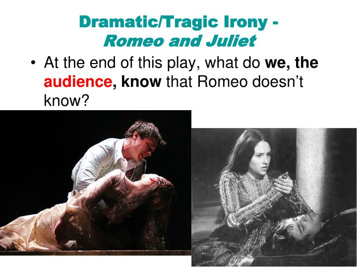 Romeo and juliet dramatic irony essay College paper Help
