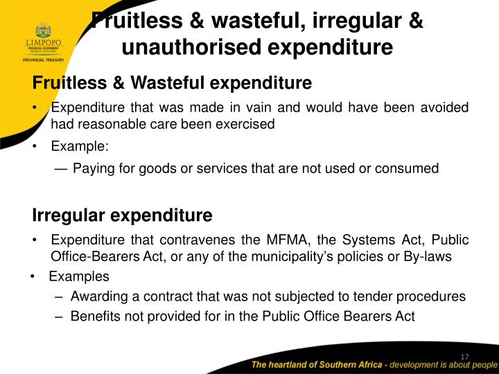 Fruitless & wasteful, irregular & unauthorised expenditure
