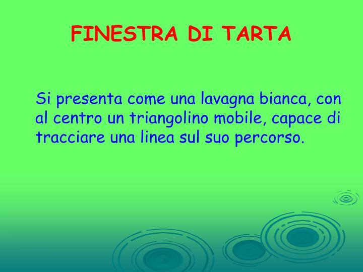 FINESTRA DI TARTA