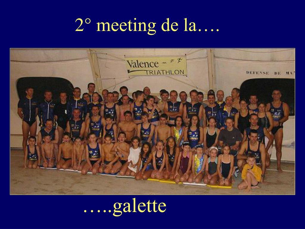 2° meeting de la….