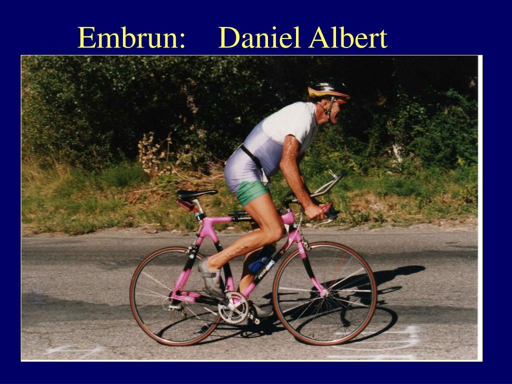 Embrun:    Daniel Albert