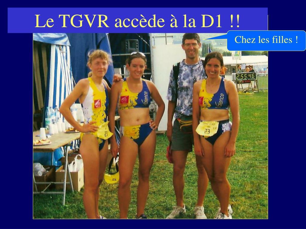 Le TGVR accède à la D1 !!