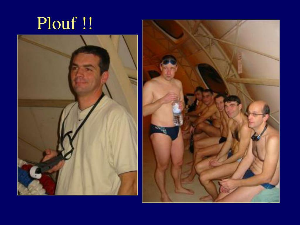 Plouf !!