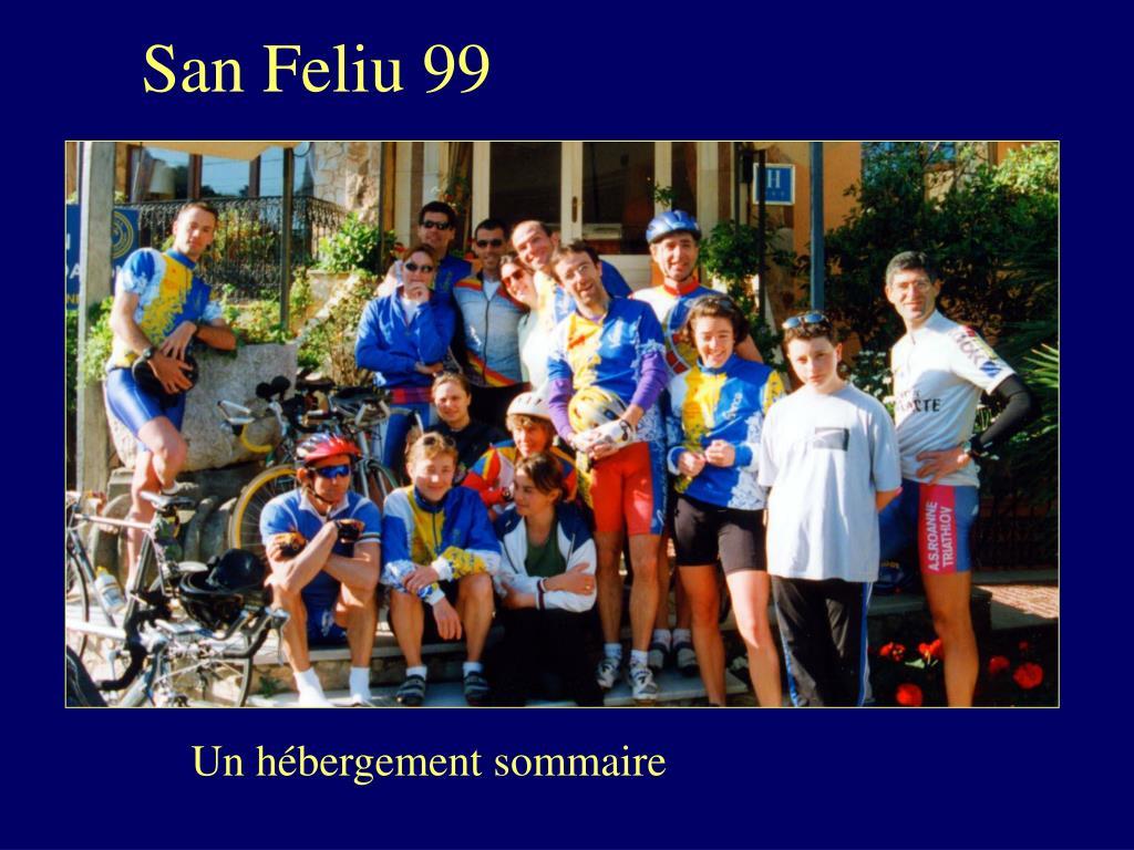 San Feliu 99