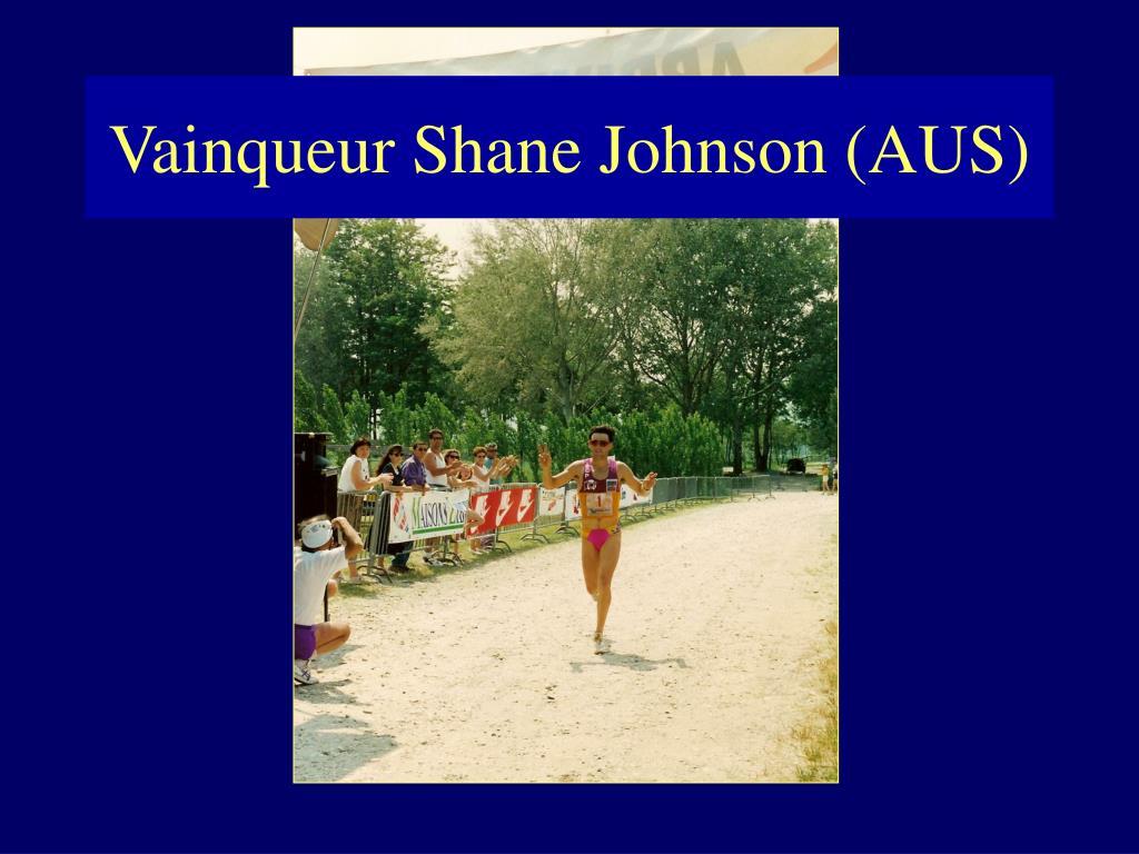 Vainqueur Shane Johnson (AUS)