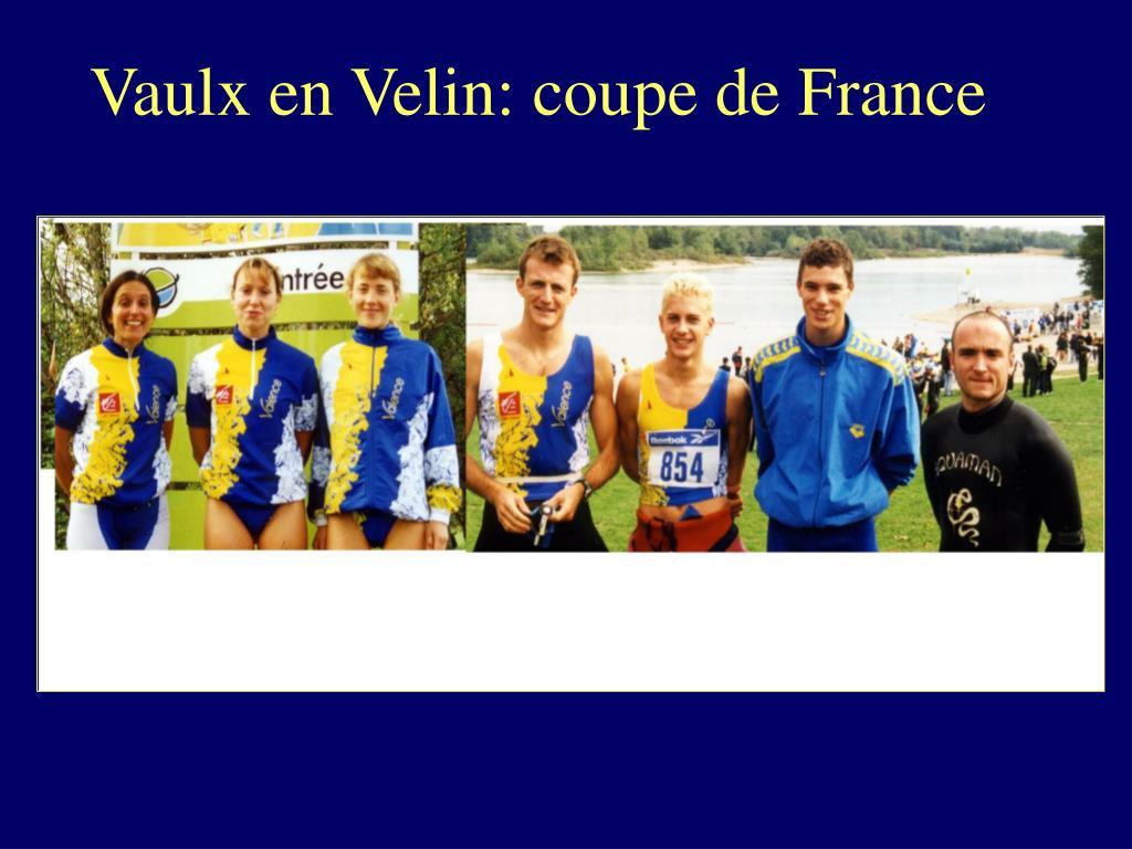 Vaulx en Velin: coupe de France