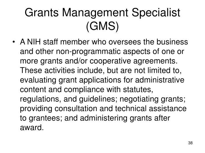 Grants Management Specialist (GMS)
