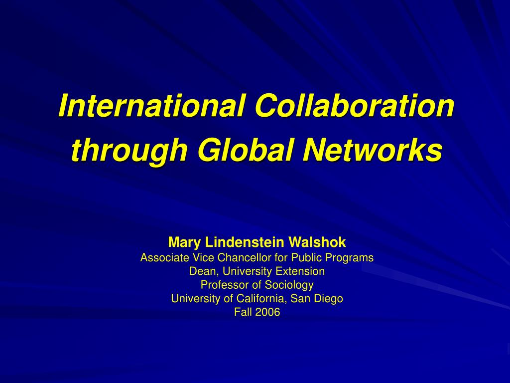International Collaboration through Global Networks