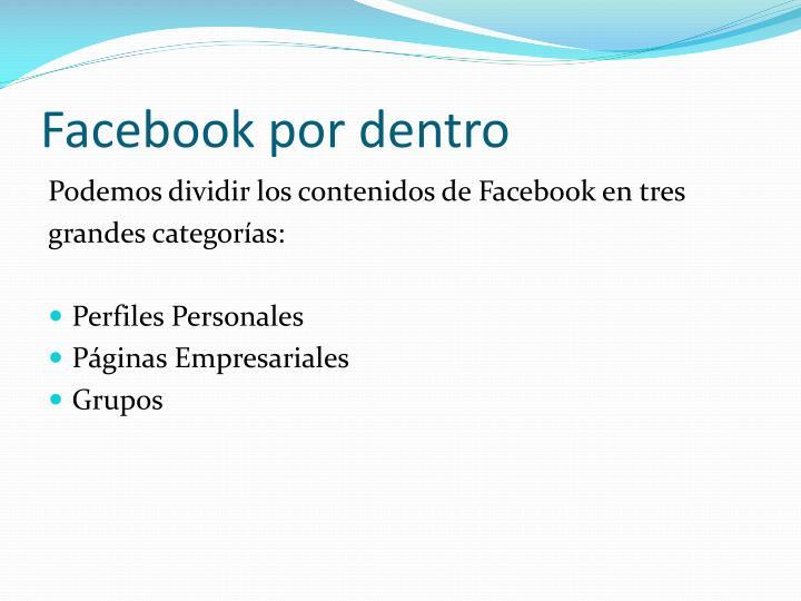Facebook por dentro