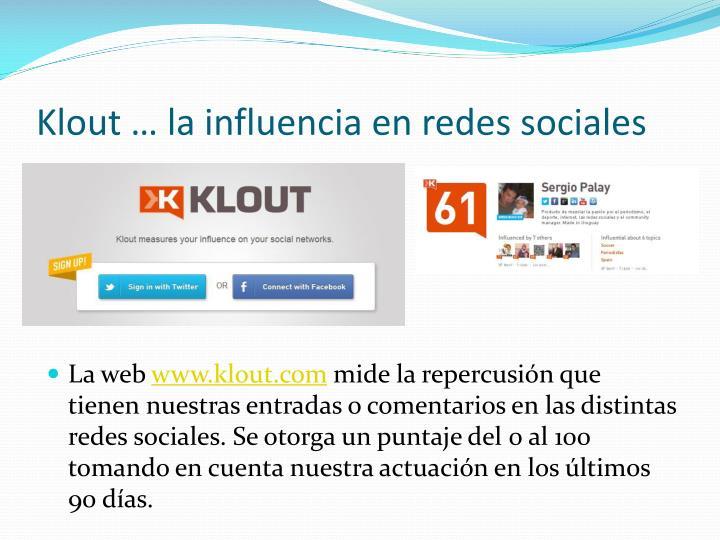 Klout … la influencia en redes sociales