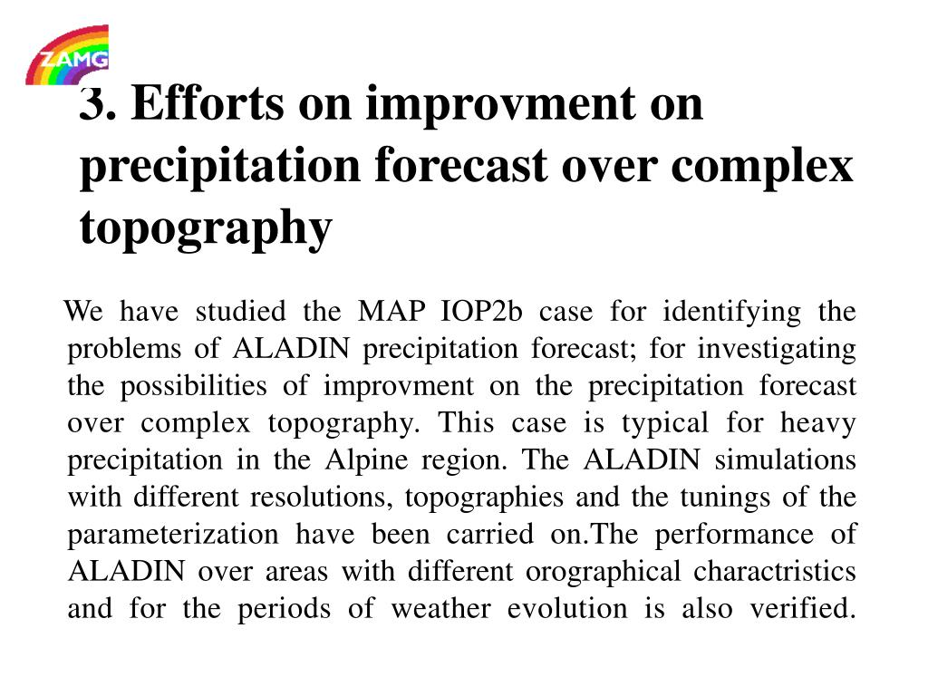 3. Efforts on improvment on precipitation forecast over complex topography