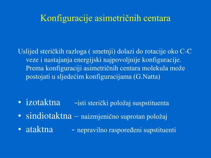 Konfiguracije asimetričnih centara