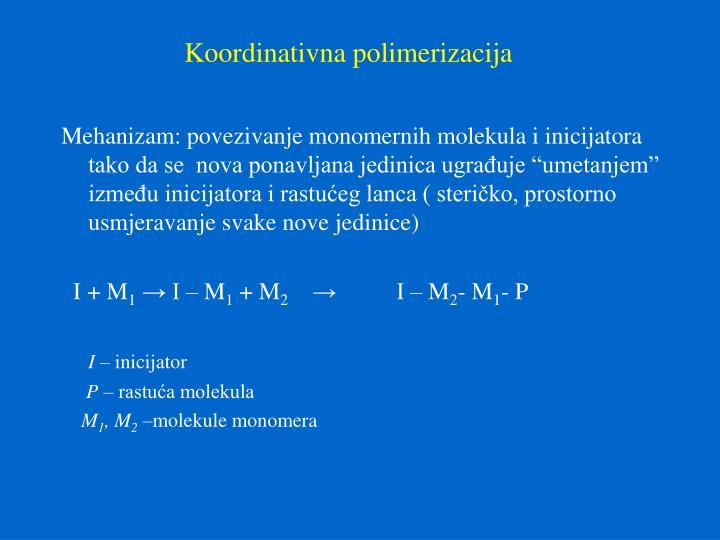 Koordinativna polimerizacija