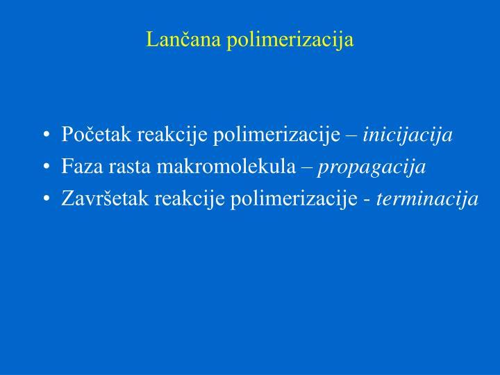 Lančana polimerizacija