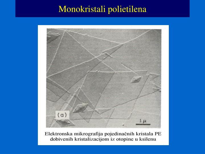 Monokristali polietilena