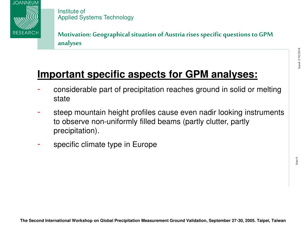 Motivation: Geographical situation of Austria rises specific questions to GPM analyses