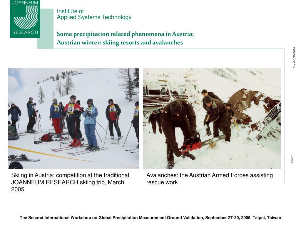 Some precipitation related phenomena in Austria: