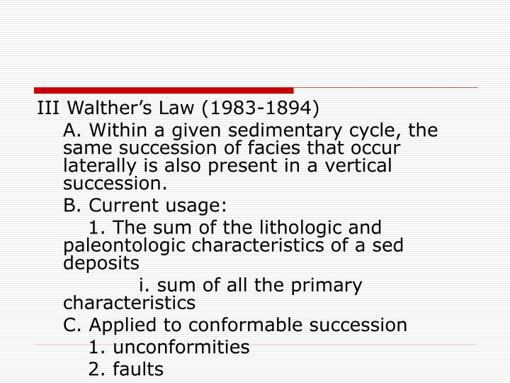 III Walther's Law (1983-1894)