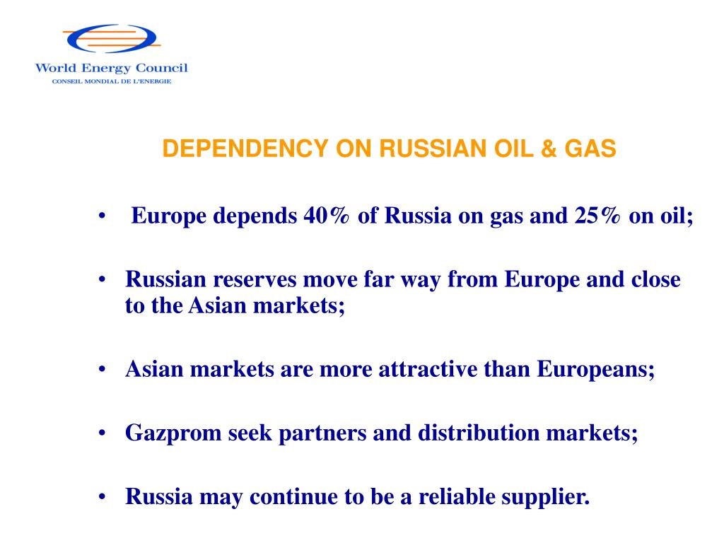 DEPENDENCY ON RUSSIAN OIL & GAS
