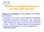 reforms in elmarket should n conflict with security