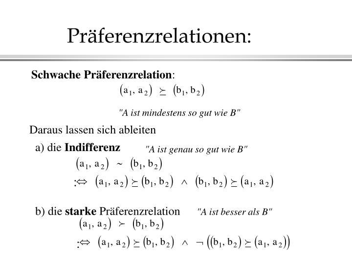 Präferenzrelationen: