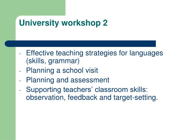 University workshop 2