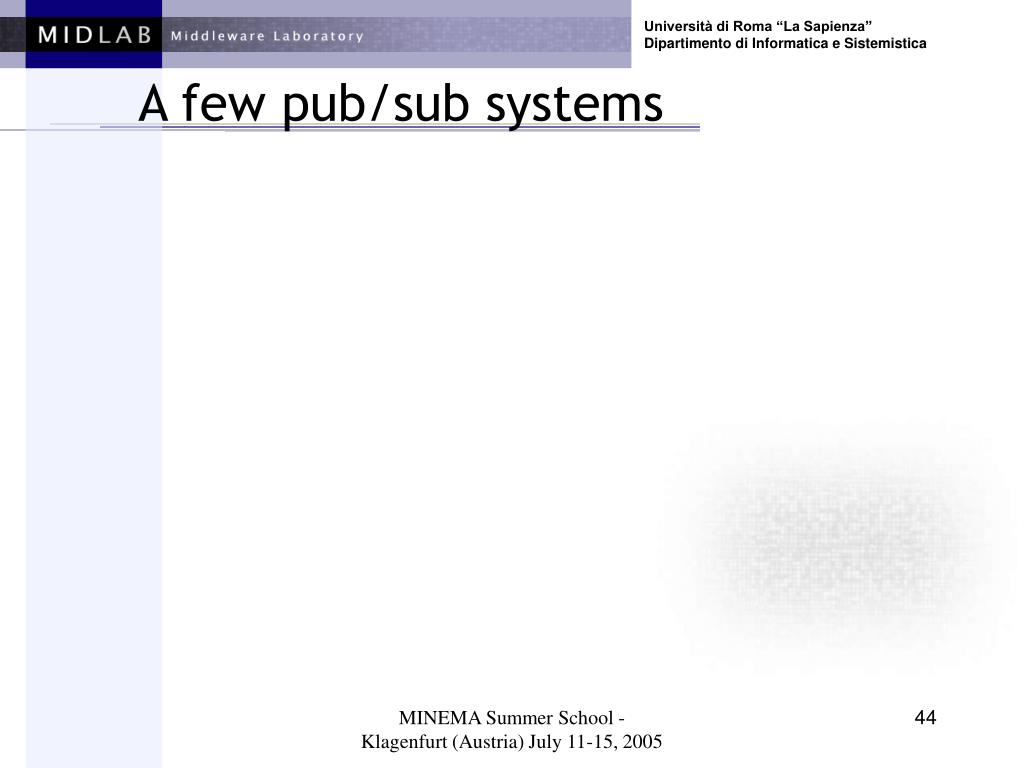 A few pub/sub systems
