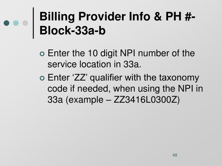 Billing Provider Info & PH #-Block-33a-b