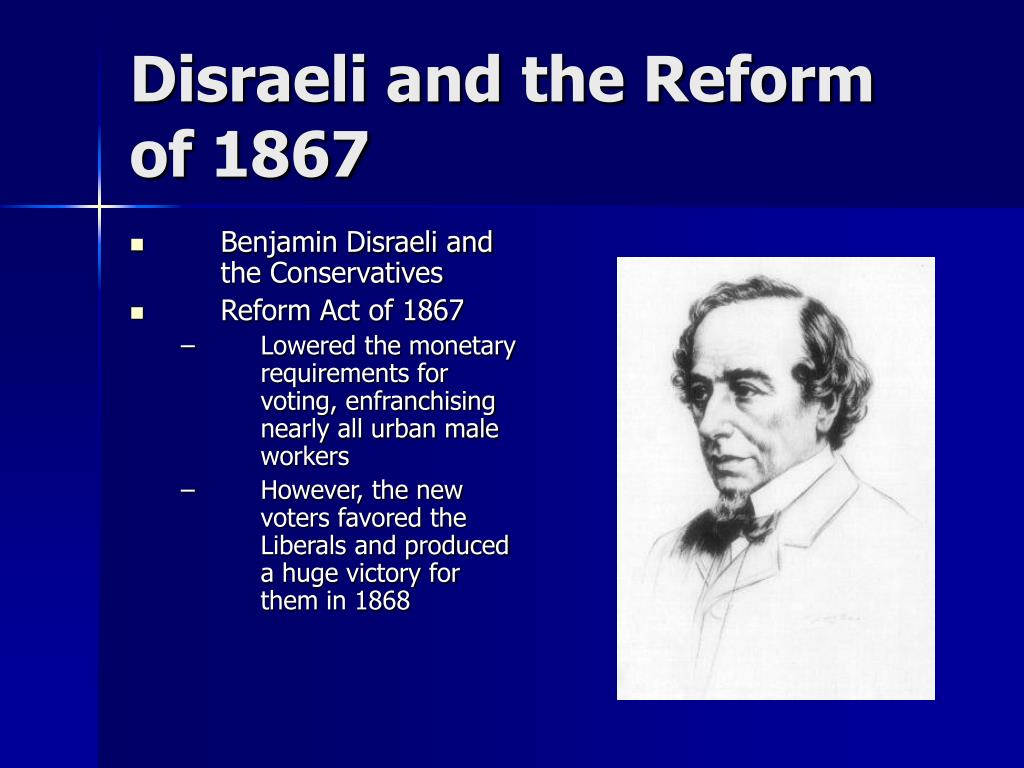 Disraeli and the Reform of 1867