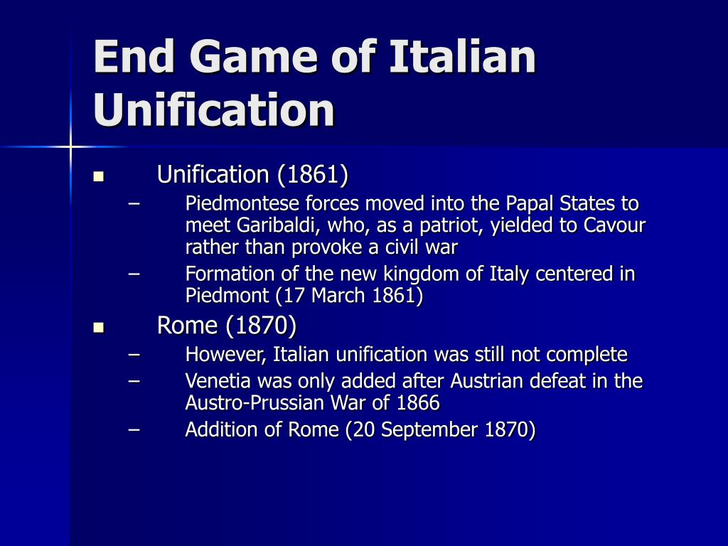 End Game of Italian Unification