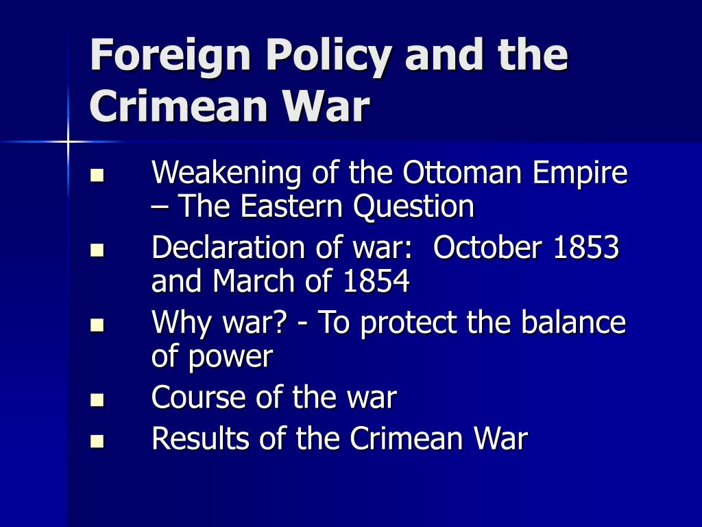 Foreign Policy and the Crimean War