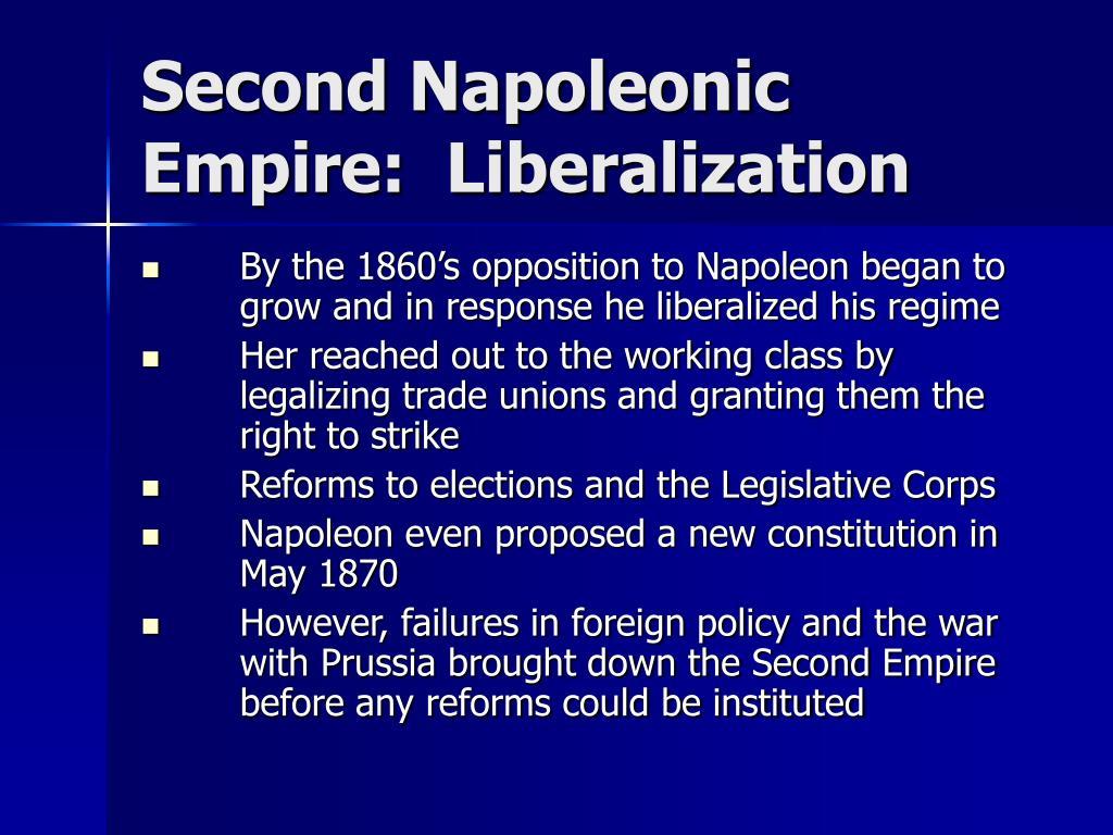 Second Napoleonic Empire:  Liberalization
