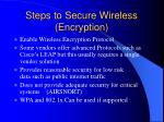 steps to secure wireless encryption