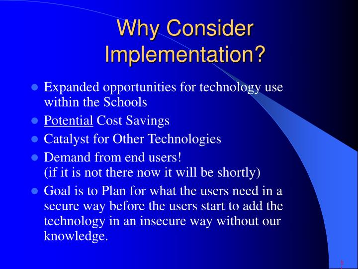 Why consider implementation