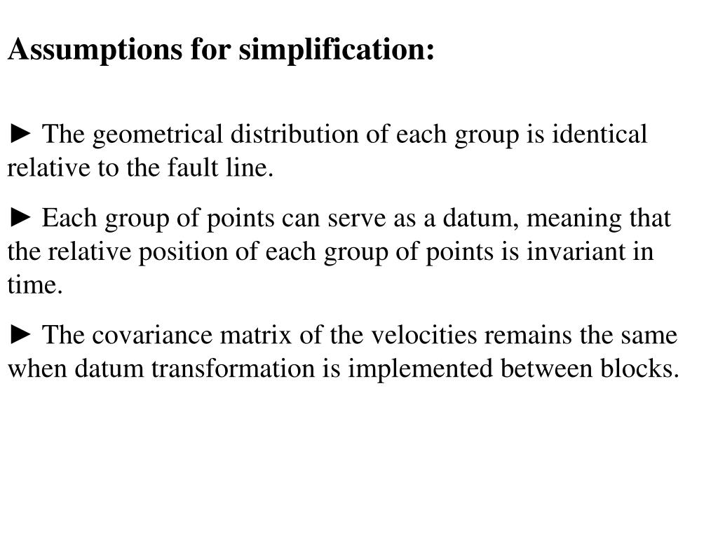 Assumptions for simplification: