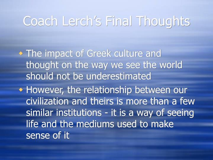 Coach Lerch's Final Thoughts
