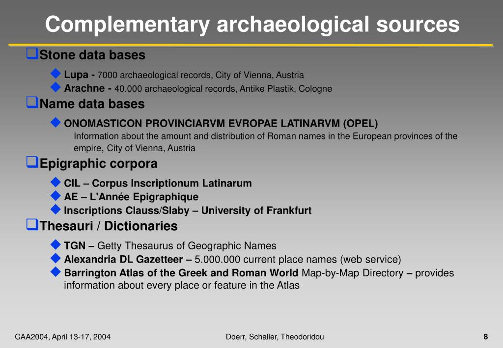 Complementary archaeological sources