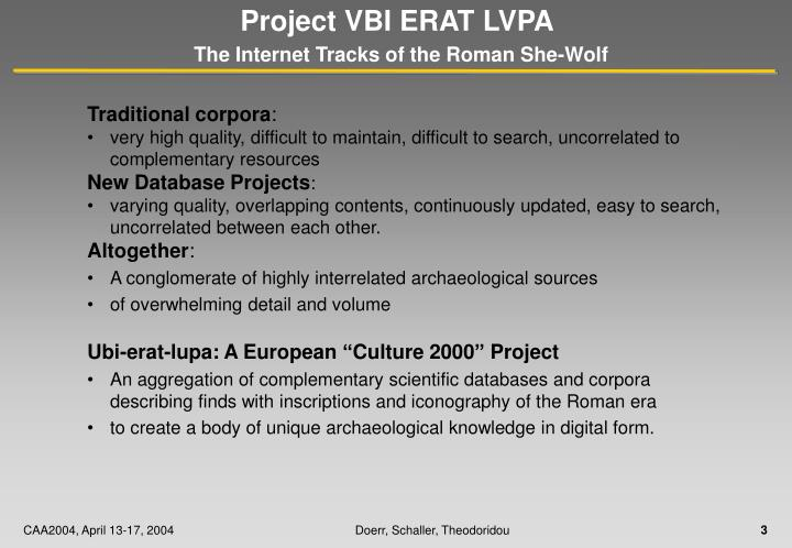 Project vbi erat lvpa the internet tracks of the roman she wolf