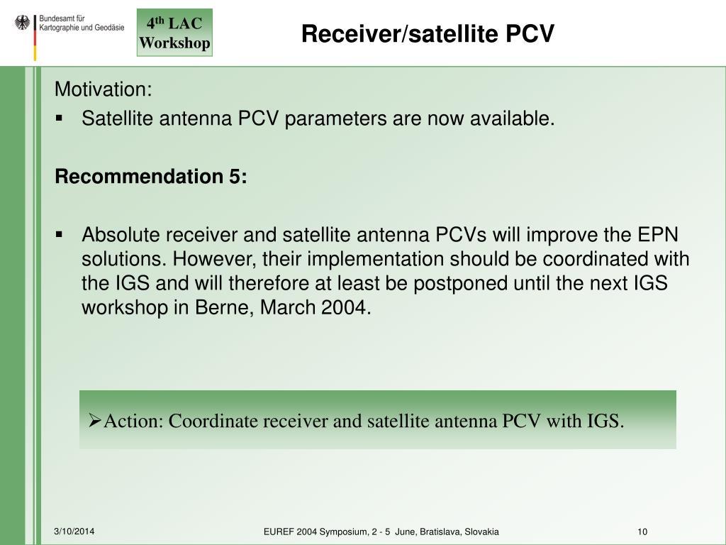 Receiver/satellite PCV