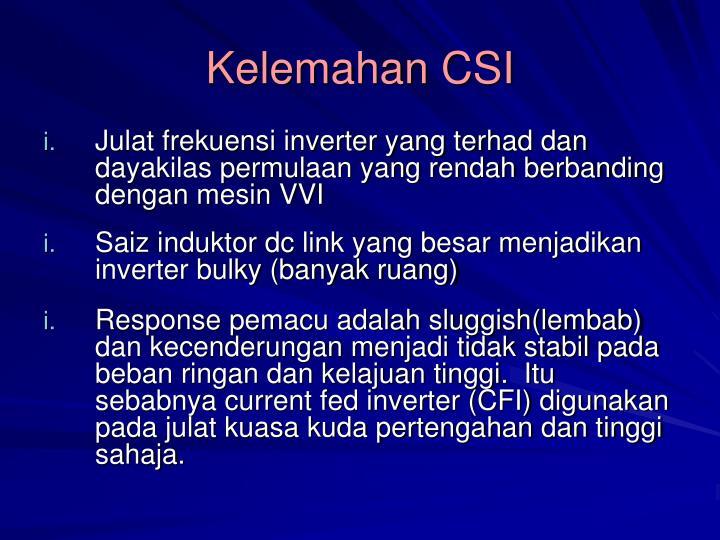 Kelemahan CSI