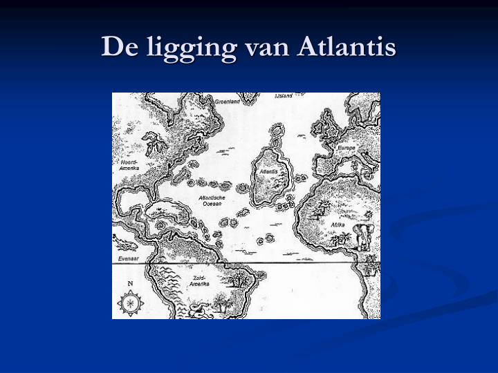 De ligging van Atlantis